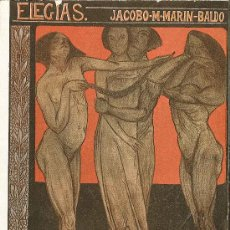 Libros antiguos: ELEGIAS. JACOBO-M-MARIN-BALDO. 1919. Lote 38575328