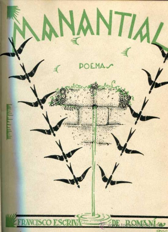 ESCRIVÁ DE ROMANÍ Y ROCA DE TOGORES, FRANCISCO: MANANTIAL. POEMAS. (Libros antiguos (hasta 1936), raros y curiosos - Literatura - Poesía)