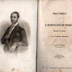 Livros antigos: OBRAS POÉTICAS DE MARIANO ROCA DE TOGORES, MARQUÉS DE MOLINS, TEJADO, MADRID 1857. Lote 31006126