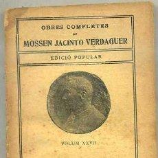 Libros antiguos: MOSSEN JACINTO VERDAGUER : CANTICHS - EDICIÓ POPULAR ILUSTRACIÓ CATALANA. Lote 31184882