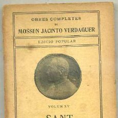 Libros antiguos: MOSSEN JACINTO VERDAGUER : SANT FRANCESCH - EDICIÓ POPULAR ILUSTRACIÓ CATALANA. Lote 31184939