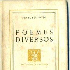 Libros antiguos: FRANCESC SITJÀ : POEMES DIVERSOS (1929) EN CATALÁN. Lote 31388811