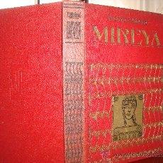 Libros antiguos: (349) MIREYA. Lote 31402244