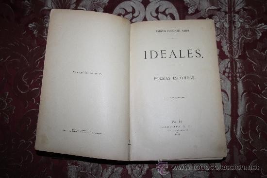 0744- 'IDEALES' - POESIAS ESCOJIDAS ANTONIO FDEZ. GRILO DEDICADO SANCHEZ Y CIA PARIS 1891 (Libros antiguos (hasta 1936), raros y curiosos - Literatura - Poesía)