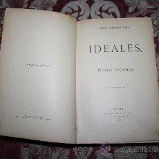 Libros antiguos: 0744- 'IDEALES' - POESIAS ESCOJIDAS ANTONIO FDEZ. GRILO DEDICADO SANCHEZ Y CIA PARIS 1891. Lote 31504980