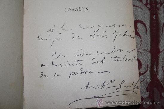 Libros antiguos: 0744- IDEALES - POESIAS ESCOJIDAS ANTONIO FDEZ. GRILO DEDICADO SANCHEZ Y CIA PARIS 1891 - Foto 2 - 31504980