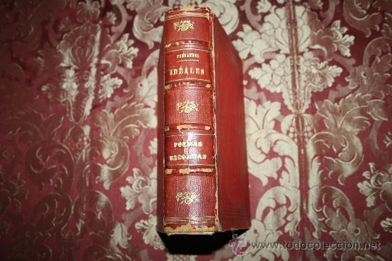 Libros antiguos: 0744- IDEALES - POESIAS ESCOJIDAS ANTONIO FDEZ. GRILO DEDICADO SANCHEZ Y CIA PARIS 1891 - Foto 5 - 31504980