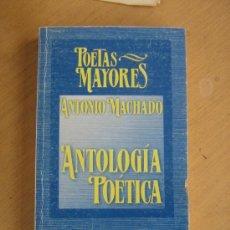 Libros antiguos: ANTONIO MACHADO. ANTOLOGIA POETICA. POETAS MAYORES , LIBROS RIO NUEVO, 1º ED. SEP. 1999. Lote 31556503
