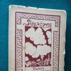 Libros antiguos: SUSPIROS. VERSOS - DEDICATORIA MANUSCRITA AUTOR ENRIQUE DE ANTON - BUENOS AIRES - 1929 - 1ª EDICION. Lote 31892664