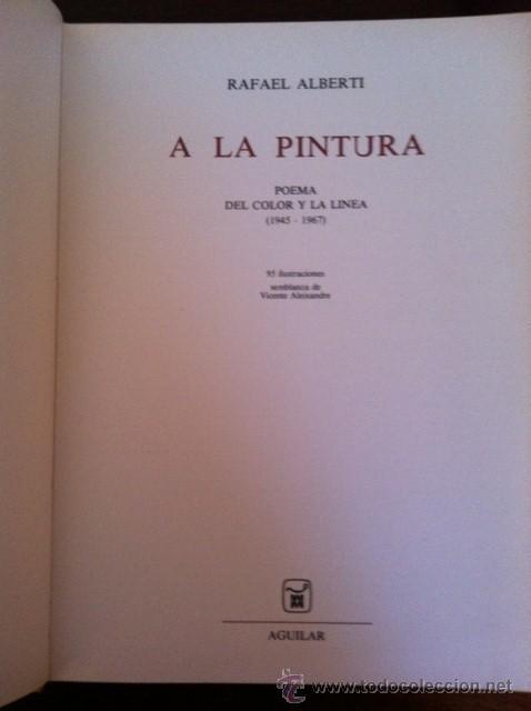 Libros antiguos: A la pintura. Poema del color y la linea (1945-1967). RAFAEL ALBERTI. 95 ilustra. 1968 - Foto 2 - 31989229