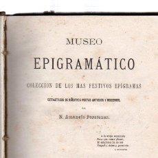 Libros antiguos: MUSEO EPIGRAMÁTICO, AMANCIO PERATONER, MADRID, ALFONSO DURÁN, BCN, E.PUIG, 1865. Lote 136064881