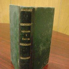 Libros antiguos: RETÓRICA Y POÉTICA O LITERATURA PRECEPTIVA, 1886, 4ª EDIC.. Lote 32450516