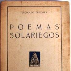 Libros antiguos: POEMAS SOLARIEGOS- LUGONES, LEOPOLDO- 2º EDICION.. Lote 32616033