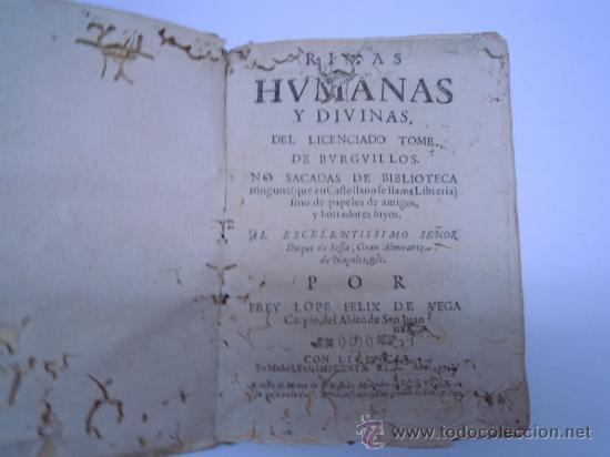 Libros antiguos: ANTIGUO LIBRO DE LOPE DE VEGA S. XVII (1674): RIMAS HUMANAS Y DIVINAS, EN PERGAMINO VER DESCRIPCION - Foto 4 - 32881085