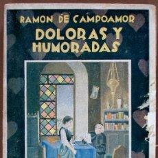 Libros antiguos: DOLORAS Y HUMORADAS. RAMON DE CAMPOAMOR. Lote 33014122