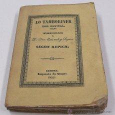 Libros antiguos: LO TAMBORINER DEL FLUVIÀ, POESIES. PAU ESTORCH. SEGON REPICH, GERONA 1852. IMP. DE GRASES. 9X12,5 CM. Lote 33413646
