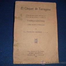 Libri antichi: (469) EL CLOQUER DE TARRAGONA. Lote 33954588
