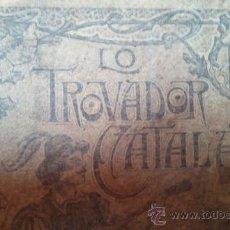 Libros antiguos: LIBRO LO TROVADOR CATALÁ. Lote 34014700