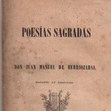 Livros antigos: POESÍAS SAGRADAS, JUAN MANUEL DE BERRIOZABAL, MADRID, AGUADO, 1857. Lote 34091073