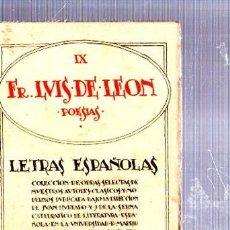 Libros antiguos: LETRAS ESPAÑOLAS IX FRAY LUIS DE LEÓN POESÍAS, MADRID, ED. VOLUNTAD, 1926. Lote 34134380