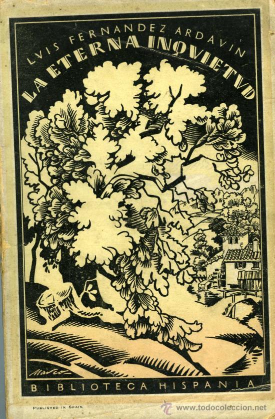 LUIS FERNÁNDEZ ARDAVÍN, LA ETERNA INQUIETUD, MADRID, BIBLIOTECA HISPANIA, 1922. (Libros antiguos (hasta 1936), raros y curiosos - Literatura - Poesía)