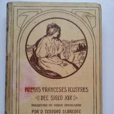Libros antiguos: POETAS FRANCESES ILUSTRES DEL SIGLO XIX. MONTANER Y SIMÓN. 1906. Lote 34225207