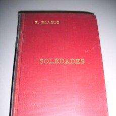 Libros antiguos: BLASCO, EUSEBIO - SOLEDADES. Lote 34329401