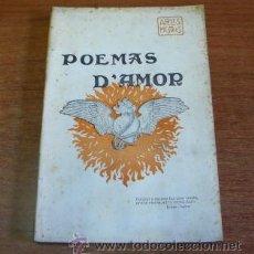 Libros antiguos: POEMAS D'AMOR. MESTRES, APELES. 1904. PRIMERA EDICIÓ.. Lote 34715320
