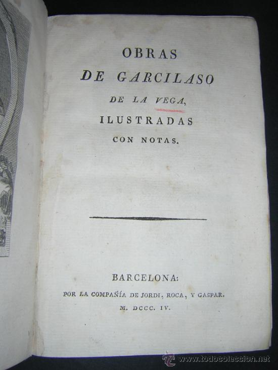 Libros antiguos: 1804 - GARCILASO DE LA VEGA - OBRAS, ILUSTRADAS CON NOTAS - Foto 2 - 34519389