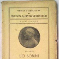 Libros antiguos: LO SOMNI DE SANT JOAN MOSSEN JACINT VERDAGUER.. Lote 34659233