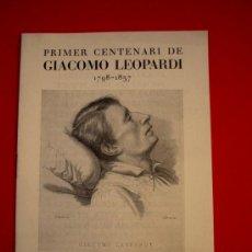 Libros antiguos: GIACOMO LEOPARDI - CASAL DE CULTURA . Lote 34997512