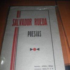 Libros antiguos: SALVADOR RUEDA. POESIAS. 1931.. Lote 35389953
