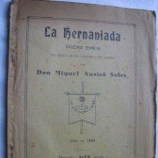 Libros antiguos: LA HERNANIADA. AUSIRÓ SOLER, MIGUEL. 1929. Lote 35856866