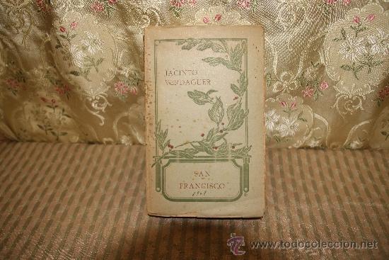 2529- SAN FRANCISCO. JACINTO VERDAGUER. LIBR. CIENTIFICO LITERARIA- 1909. (Libros antiguos (hasta 1936), raros y curiosos - Literatura - Poesía)