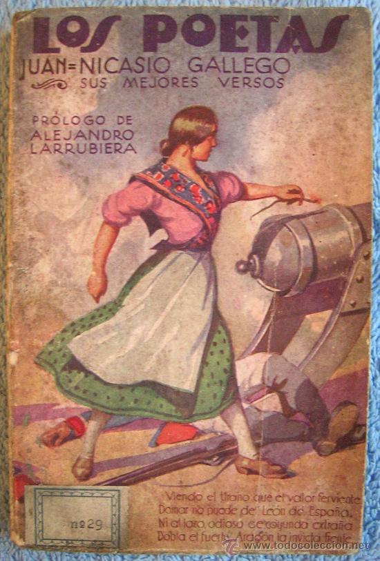 LOS POETAS. JUAN NICASIO GALLEGO. SUS MEJORES VERSOS. PROL. ALEJANDRO LARRUBIERA, 1929. (Libros antiguos (hasta 1936), raros y curiosos - Literatura - Poesía)