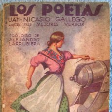 Libros antiguos: LOS POETAS. JUAN NICASIO GALLEGO. SUS MEJORES VERSOS. PROL. ALEJANDRO LARRUBIERA, 1929.. Lote 35940310