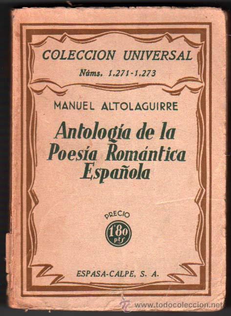 1933 - ANTOLOGIA DE LA POESIA ROMANTICA ESPAÑOLA - MANUEL ALTOLAGUIRRE - 1ª EDICION (Libros antiguos (hasta 1936), raros y curiosos - Literatura - Poesía)
