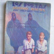 Libros antiguos: ANTONIO ZOZAYA. SUS MEJORES VERSOS. Lote 36784601