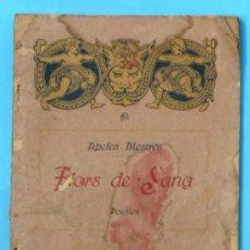 Livres anciens: FLORS DE SANG.POESIES. PER APELES MESTRES. BONAVIA I DURAN IMPRESORS, 1917.. Lote 36940299