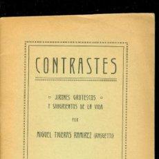 Libros antiguos: MIGUEL TIGERAS MARTÍNEZ. (RASGETTI). CONTRASTES. POESÍA POLÍTICA. MADRID, 1932. POESÍA. . Lote 50455680