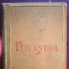 Libros antiguos: LA ATLANTIDA MOSSEN JACINTO VERDAGUER 1886 EDICION EN CATALAN Y CASTELLANO VER FOTOS. Lote 37735581