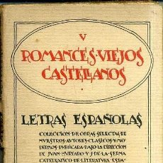 Libros antiguos: ROMANCES VIEJOS CASTELLANOS (VOLUNTAD, 1925). Lote 38013897