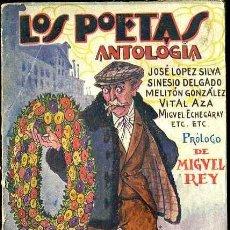 Libros antiguos: LOS POETAS : ANTOLOGÍA (1929). Lote 38125973
