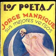 Libros antiguos: LOS POETAS : JORGE MANRIQUE (1928) PRÓLOGO DE LUIS DE OTEYZA. Lote 38126022