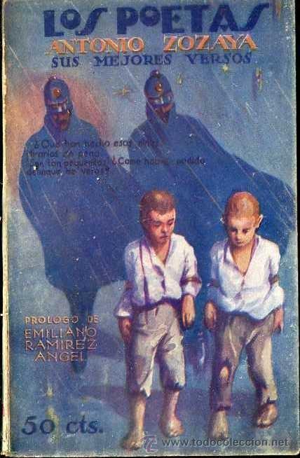 LOS POETAS : ANTONIO ZOZAYA (1928) (Libros antiguos (hasta 1936), raros y curiosos - Literatura - Poesía)