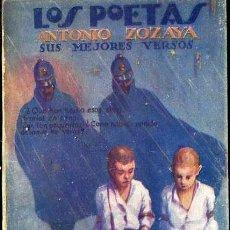 Libros antiguos: LOS POETAS : ANTONIO ZOZAYA (1928) . Lote 38126078