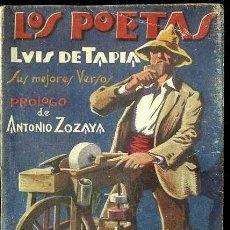 Libros antiguos: LOS POETAS : LUIS DE TAPIA (1930) . Lote 38126105