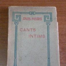 Libros antiguos: CANTS INTIMS. MESTRES, APELES. SEGONA EDICIÓ.. Lote 38219114