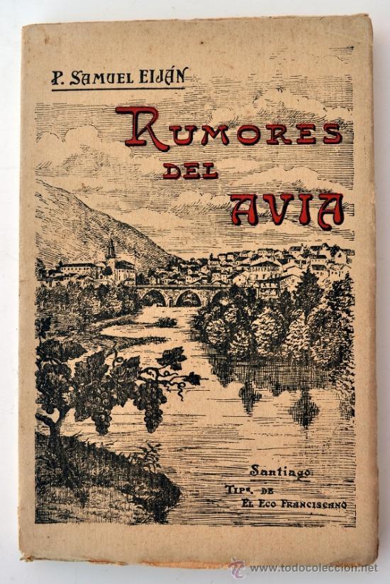 RUMORES DEL AVIA. P. SAMUEL EIJÁN. 1ª EDICIÓN, SANTIAGO, 1916. RIBADAVIA, GALICIA (Libros antiguos (hasta 1936), raros y curiosos - Literatura - Poesía)