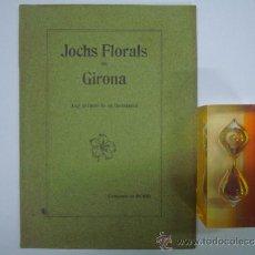 Libros antiguos: JOCHS FLORALS DE GIRONA (ANY PRIMER DE SA INSTAURACIÓ)) 1903.. Lote 38310746